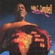 Campbell Eddie C-  Tear This World Up!! (USED)