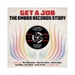 Get A Job-(3CDS) The EMBER Records Story