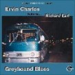 Charles Ervin- Greyhound Blues