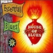 Essential Blues (2 Cds) Volume 1- House of Blues