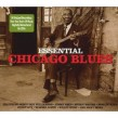Essential Chicago Blues- (2CDS) Original Windy City Classics