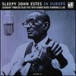 Estes Sleepy John- In Europe