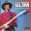 Fillmore Slim- Funky Mama's House