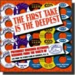 First Take Is The Deepest- ACE label, Jackson Miss.