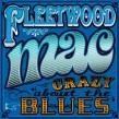 Fleetwood Mac- Crazy About The Blues