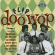 FLIP Doo Wop Vol 1-  Berry Richard - Falcons - Bel-Aires