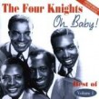 Four Knights<br>Oh Baby!- the best of 1951-54