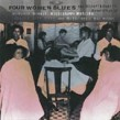 Four Women Blues: The Victor/ Bluebird Recordings..