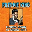 King Freddie- (2CDS)-Going Down At Onkel Pos