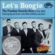 FREEDOM Records Story- LET'S BOOGIE