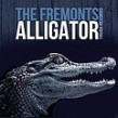 Fremonts- ALLIGATOR