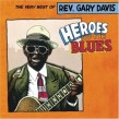 Davis Rev. Gary- Heroes of the Blues The VERY BEST