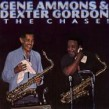 Ammons Gene /Dexter Gordon- The Chase!