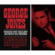 George Jones-(VINYL) When My Heart Hurts No More