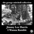 "Jimmy Lee Harris- 7""EP- George Mitchell Collection Vol 25"