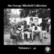 George Mitchell Collection- (7CDS)- Volumes 1-45