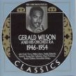 Wilson Gerald Orchestra- Chronological 1946-1954