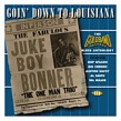 Goin' Down To Louisiana- Goldband Downhome Blues Anthology