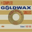 COMPLETE Goldwax Singles- (2CDS)- Volume 1  1962-1966