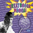 Great Googa Mooga- ROCK & ROLL RAMPAGE!!!