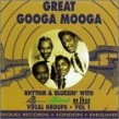 Great Googa Mooga- (USED) Rhythm & Blusin' with KING & FEDERAL
