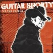 Guitar Shorty- We The People
