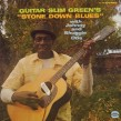 Guitar Slim Green- Stone Down Blues