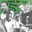 Hand Me Down Blues- Classic PARROT/ BLUE LAKE Blues Gems