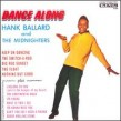 Ballard Hank & the Midnighters- Dance Along (OUT OF PRINT)