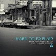 Hard To Explain- More FUNKY BLUES 1968-1984