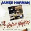 Harman James- Extra Napkins