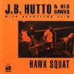 Hutto JB-Hawk Squat
