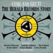 Come & Get It-(3CDS) The HERALD Records Story