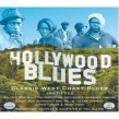 Hollywood Blues- (2CDS) Classic West Coast Blues 1947-53