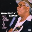 Homesick James- (2CDS) Sweet Home Tennessee / Live In Europe