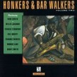 Honkers & Bar Walkers-  Volume 2