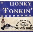 Honky Tonkin-(3CDS) 87 Tracks from the GOLDEN Years