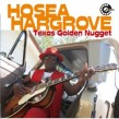 Hargrove Hosea- Texas Golden Nugget (Japanese Import)