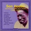 House Son- And Great Delta Bluesmen