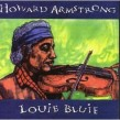 Armstrong Howard- Louie Bluie