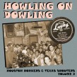Howling On Dowling- Houston Honkers!!!! Volume 2