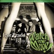 Prado Blues Band- Watch Me Move!! (LTD EDITION)