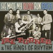 Turner Ike & Kings Of Rhythm- She Made My Blood Run Cold