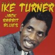 "Ike Turner- 10"" VINYL plus 31 track CD- JACK RABBIT BLUES"