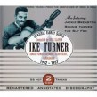 Turner Ike- (2CDS) Classic Early Sides 1952-1957