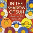 In The Shadow Of SUN-(3CDS) Memphis R&B & Rock & Roll