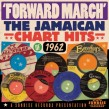 Jamaican Chart Hits 1962-(2CDS)  FORWARD MARCH