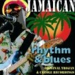 Jamaican Rhythm & Blues- ORIGINAL TROJAN & CREOLE RECORDINGS