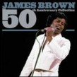 Brown James- 50th Anniversary Collection (2cds)