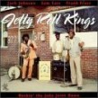 Jelly Roll Kings- Rockin The Juke Joint Down